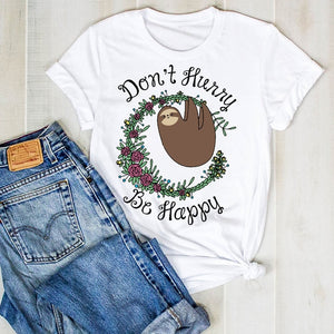 Be Happy Don't Hurry T-shirt