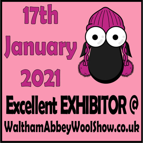 17th January 2021 Excellent Exhibitor @ WalthamAbbeyWoolShow.co.uk
