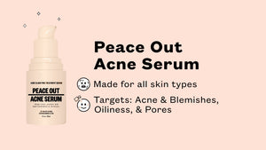 Peace Out Acne Treatment Serum