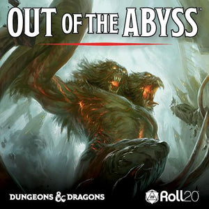 Out of the Abyss - Just Added!