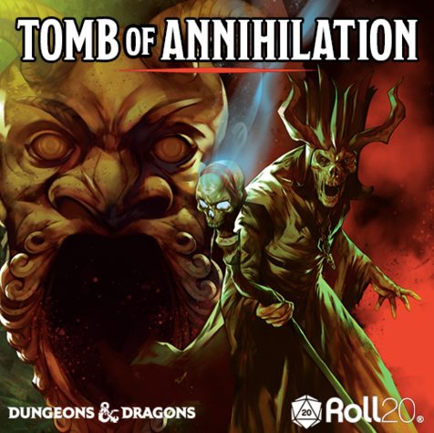 Tomb of Annihilation, Fridays 7pm