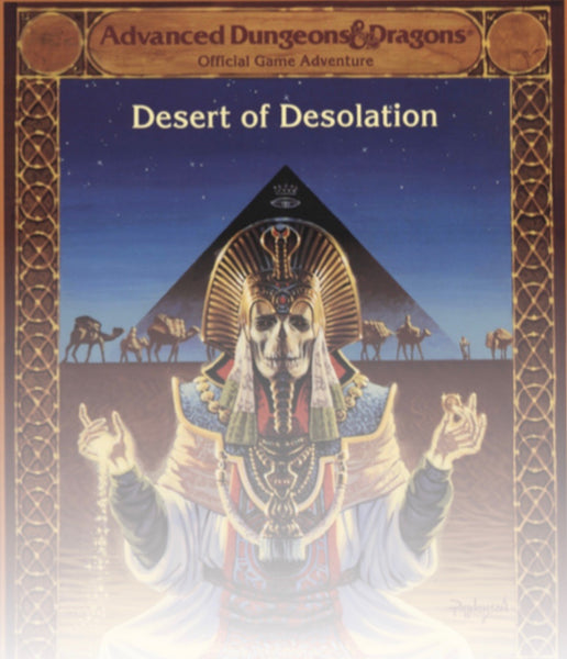 Desert of Desolation Tuesdays 6:30pm