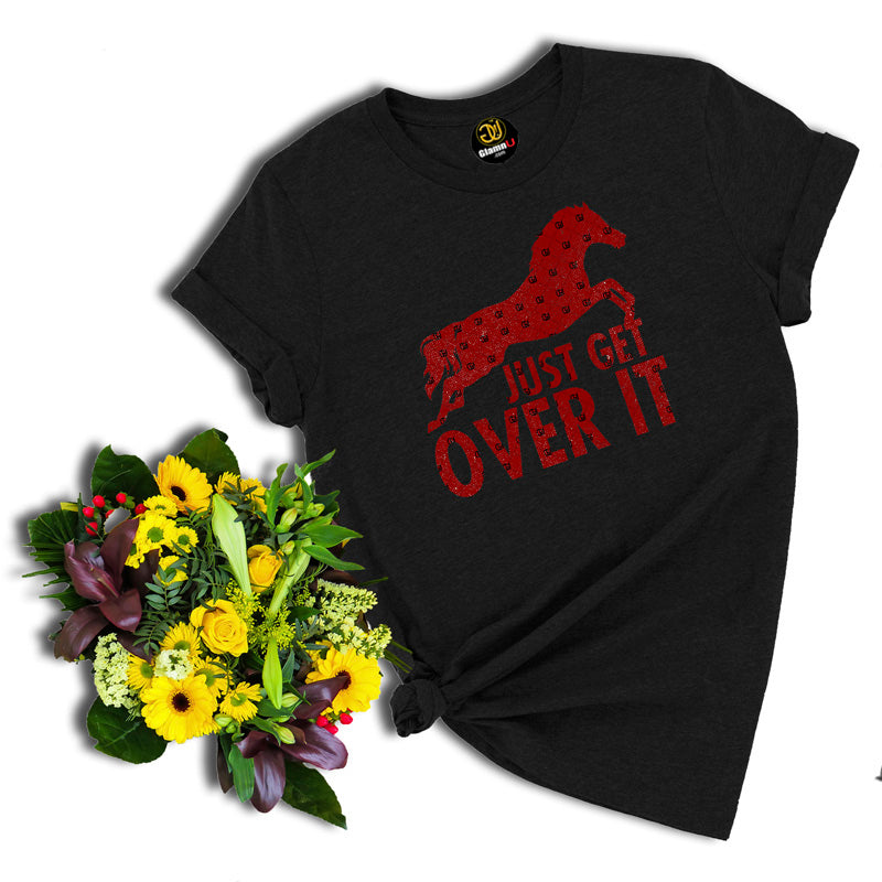 just get over it, horse t shirt, animal t shirt, black t shirt