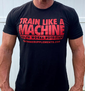 TRAIN LIKE A MACHINE tshirt Mens