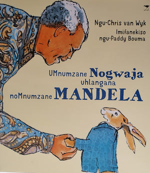 LOCAL KIDS' BOOKS: Mr Hare Meets Mr Mandela - Setswana