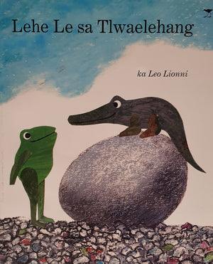 LOCAL KIDS' BOOKS: LEHE LE SA TLWAELEHANG
