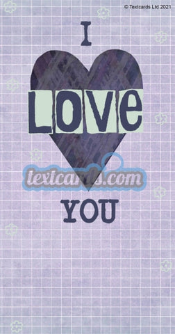I Love You Textcard