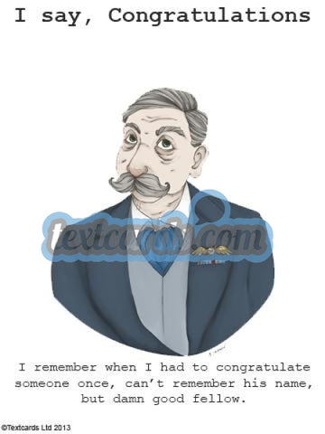 I Say Congratulations... Textcard