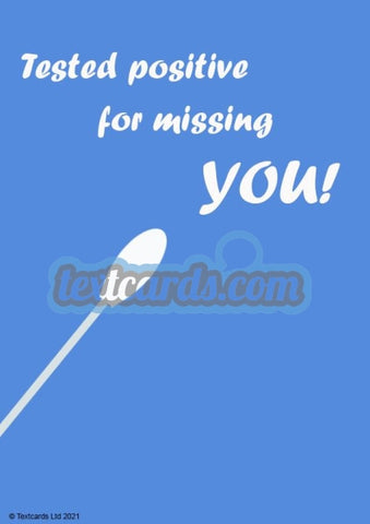 Positively Missing You Textcard