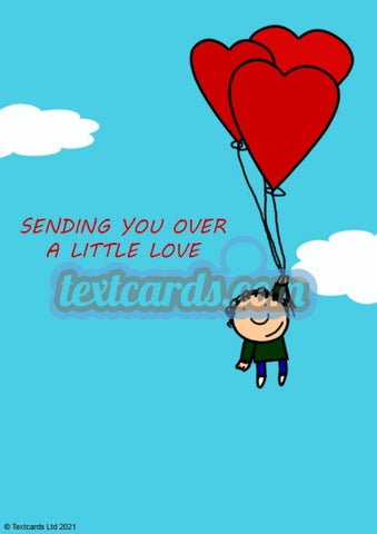 Sending You A Little Love Textcard