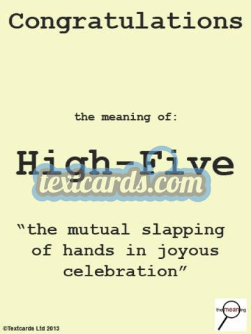 The Meaning High Five Textcard