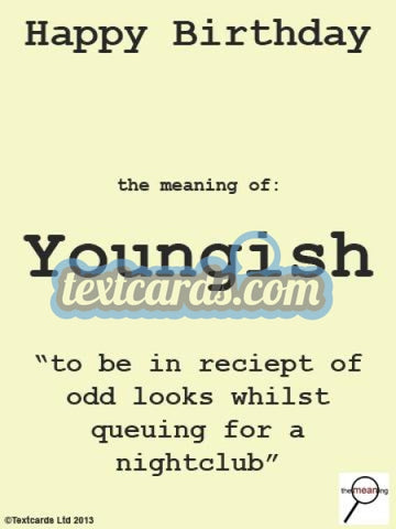 The Meaning Youngish Textcard