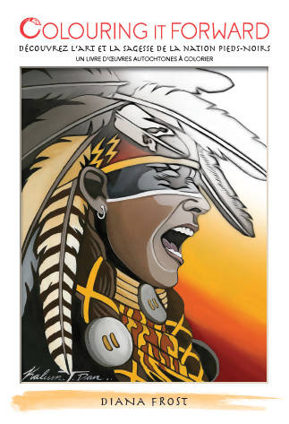 Discover Blackfoot Nation Art & Wisdom Colouring Book