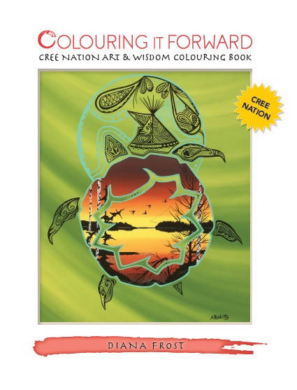 Cree Nation Art & Wisdom Colouring Book