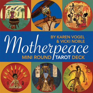 Mini Motherpeace Round Tarot Deck