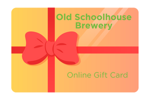 Old Schoolhouse Brewery Gift Card