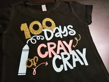 Load image into Gallery viewer, Girls 100th Day of School Shirt, 100 Days of Cray Cray - The Hot Polka Dot