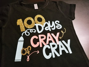 Girls 100th Day of School Shirt, 100 Days of Cray Cray - The Hot Polka Dot