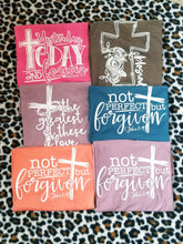 Load image into Gallery viewer, Yesterday Today FOREVER, Hebrew 13:8, Scripture Graphic Tee, Choose Shirt Color - The Hot Polka Dot