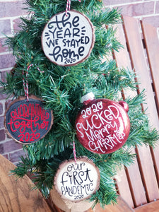Wood Slice Christmas Ornament OUR FIRST PANDEMIC 2020, Rustic Woodsy Christmas Decor