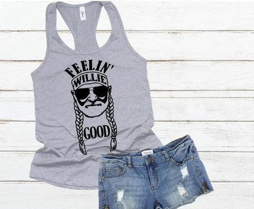 Feelin Willie Good Shirt or Tank,  Willie Nelson, Choose Style & Colors - The Hot Polka Dot