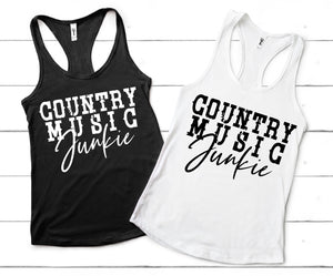 COUNTRY  MUSIC JUNKIE Shirt or Tank,  Choose Style & Colors - The Hot Polka Dot