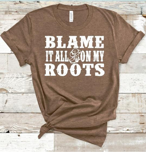Blame it all on my Roots Shirt or Tank,  Choose Style & Colors, Garth Brooks - The Hot Polka Dot