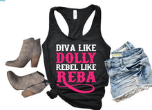 Load image into Gallery viewer, Diva like DOLLY Rebel like REBA Shirt or Tank,  Choose Style & Colors - The Hot Polka Dot