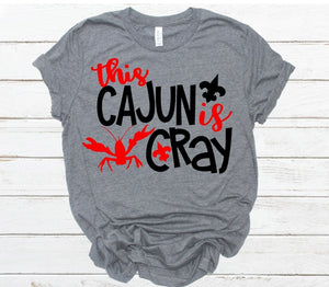 Crawfish Collection, This Cajun is CRAY, Choose Shirt Style & Color - The Hot Polka Dot