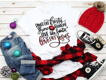 Load image into Gallery viewer, Dance Like Frosty, Love Like Jesus Christmas LONG SLEEVE Shirt