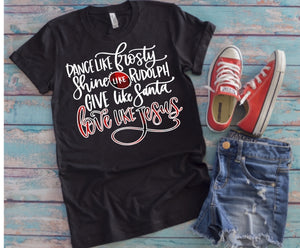 Dance Like Frosty, Love Like Jesus Christmas Short Sleeve Shirt