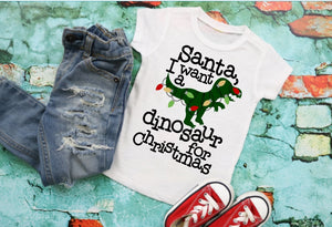Santa I want a Dinosaur for Christmas, Boys Christmas Shirt, Choose Style - The Hot Polka Dot