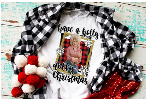 Dolly Parton Christmas Shirt, Have a Holly Dolly Christmas, Country Music Christmas Shirt, Choose Color - The Hot Polka Dot