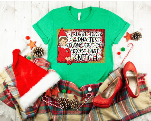 Adult ELF Shirt, Just took a DNA Test turns out I'm 100% the SNITCH, Funny Elf on the Shelf Shirt, Choose Shirt Color - The Hot Polka Dot