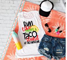 Load image into Gallery viewer, Run like there is a Taco Stand at the Finish Line, Workout Shirt,  Workout, Gym, Training Tank Top or Tee, Choose Colors - The Hot Polka Dot