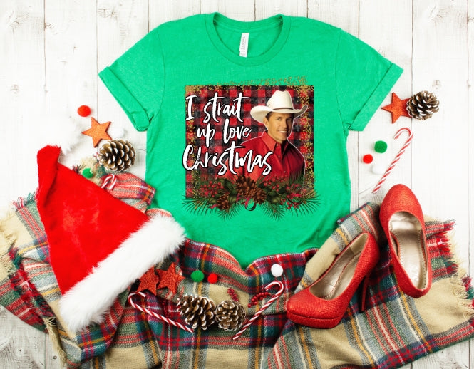 George Strait Christmas Shirt, Strait up Love Christmas, Country Music Christmas Shirt, Choose Color - The Hot Polka Dot