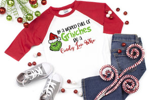 In a World full of Grinches be a Cindy Lou Who, Grinch Christmas Shirt, Funny Christmas Shirt - The Hot Polka Dot