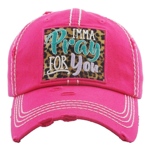 IMMA PRAY FOR YOU, Leopard Embroidered Patch Distressed HOT PINK Hat - The Hot Polka Dot
