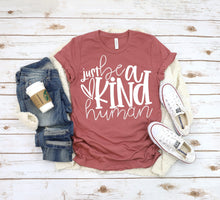 Load image into Gallery viewer, Just be a KIND Human, Choose Shirt Color - The Hot Polka Dot