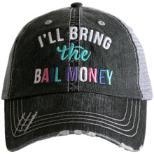 Load image into Gallery viewer, I'll bring the BAIL MONEY, Embroidered Hat, Girls Weekend Distressed Trucker Hat - The Hot Polka Dot