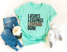 Load image into Gallery viewer, Lashes, Leggings, LEOPARD, Done Tee ~ Choose Shirt Color - The Hot Polka Dot