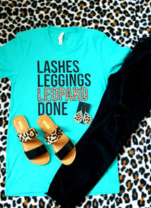 Lashes, Leggings, LEOPARD, Done Tee ~ Choose Shirt Color - The Hot Polka Dot