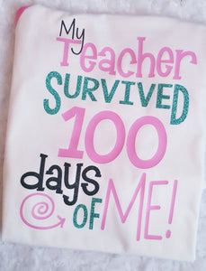 Girls 100th Day of School Shirt, My Teacher Survived 100 Days of Me - The Hot Polka Dot