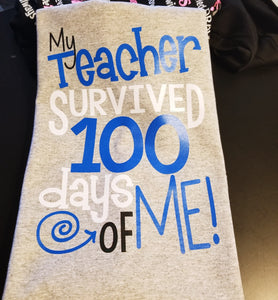 Boys 100th Day of School Shirt, My Teacher Survived 100 Days of Me - The Hot Polka Dot