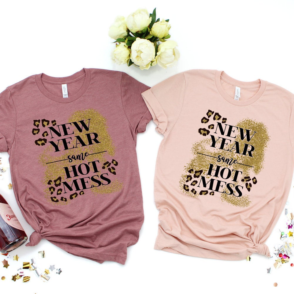New Years Shirt 2020, New Year Same Hot Mess Gold Glitter and Leopard Choose Shirt Color and Style - The Hot Polka Dot