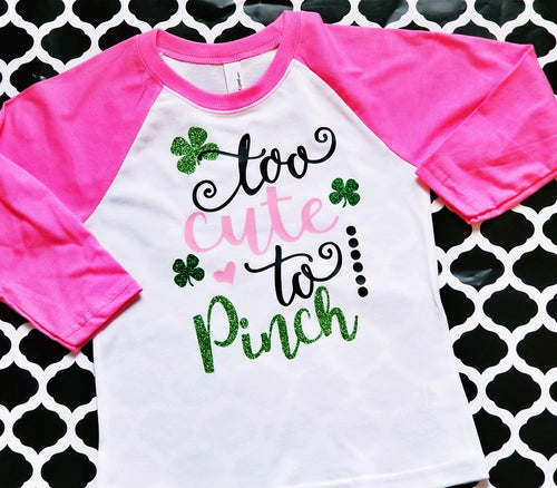 Too Cute to Pinch Girls St. Patrick's Day Shirt, St Patrick's Day Shirt, Choose Shirt Style and Color - The Hot Polka Dot