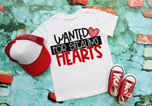 Load image into Gallery viewer, Wanted to Stealing Hearts Valentine's Day Shirt, Boys Valentine's Day Shirt, Choose Shirt Style - The Hot Polka Dot