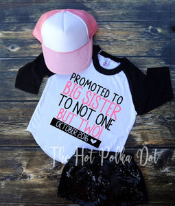 Promoted to Big Sister to TWINS! Big Sister Shirt with Custom Due Date - The Hot Polka Dot
