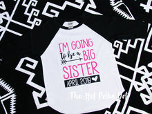 Load image into Gallery viewer, I'm going to be a Big Sister Shirt with Custom Due Date, Pregnancy Announcement Shirt, Big Sister Shirt - The Hot Polka Dot
