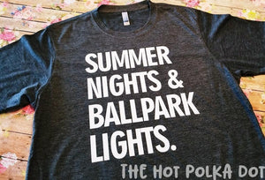 Summer Nights & Ballpark Lights, Baseball Team Shirt, Baseball Mom Shirt - The Hot Polka Dot